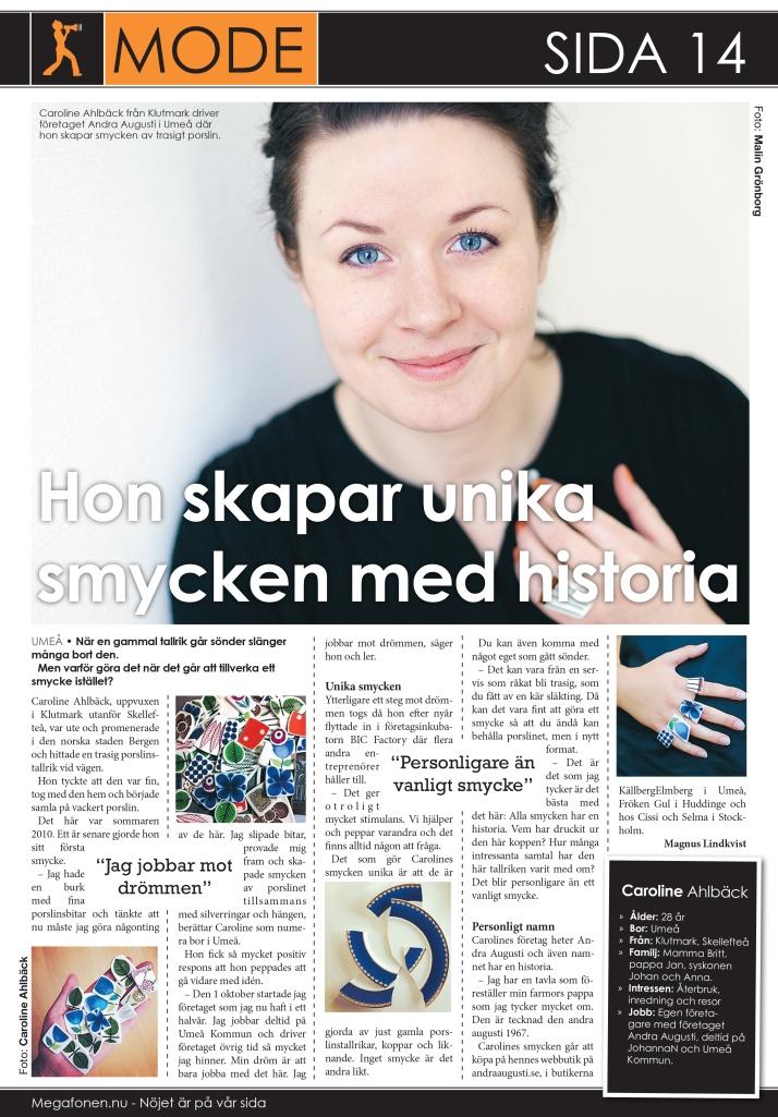 Andra Augusti i tidningen Megafonen.